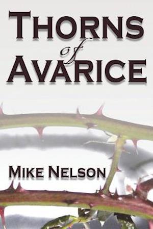 Bog, paperback Thorns of Avarice af Mike Nelson