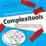 Complexitools: How to (re)vitalize work and make organizations fit for a complex world