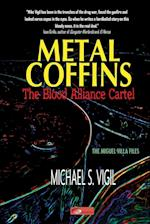 Metal Coffins (Miguel Villa Files, nr. 1)