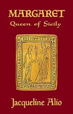 Margaret, Queen of Sicily (Sicilian Medieval Studies)