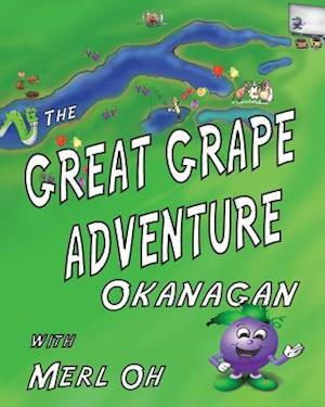 The Great Grape Adventure - Okanagan