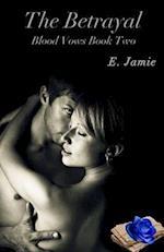 The Betrayal af E. Jamie