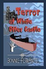 Terror at White Otter Castle af Bonnie Ferrante
