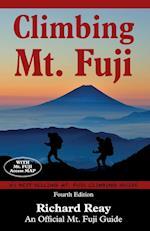 Climbing Mt. Fuji : A Complete Guidebook (4th Edition)
