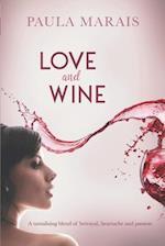 Love and Wine af Paula Marais