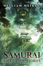 Samurai and Other Stories