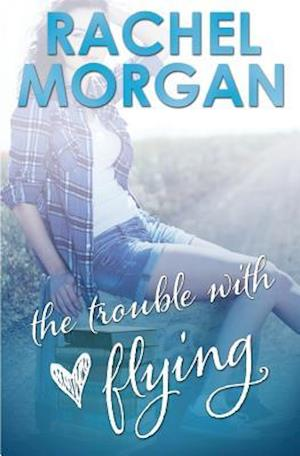 Bog, paperback The Trouble with Flying af Rachel Morgan