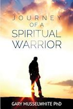 Journey of a Spiritual Warrior