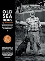 Old Sea Dogs of Tasmania Book 1: International Edition
