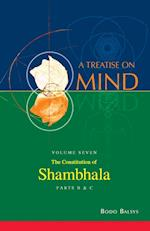 The Constitution of Shambhala (Vol. 7B of a Treatise on Mind)