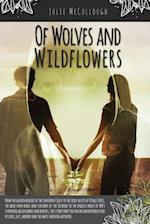 Of Wolves and Wildflowers