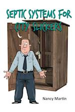 Septic Systems for City Slickers