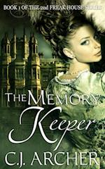 Memory Keeper (Book 1 of the 2nd Freak House Trilogy)