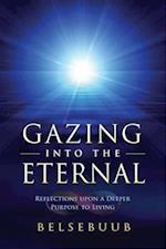 Gazing Into the Eternal