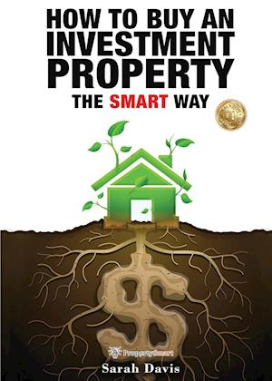 How to Buy an Investment Property The Smart Way