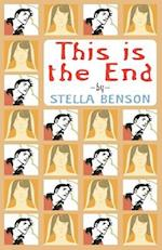 This Is the End af Stella Benson