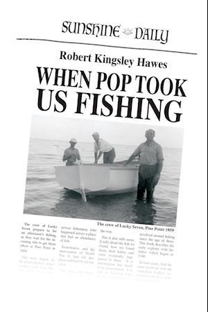When Pop Took Us Fishing
