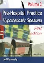 Prehospital Practice Volume 3 First Edition