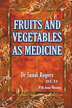 Fruit and Vegetables as Medicine