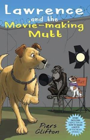 Lawrence and the Movie-Making Mutt