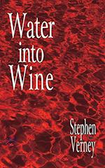 Water into wine af Stephen Verney