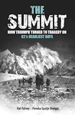 Summit: How Triumph Turned To Tragedy On K2's Deadliest Days af Pat Falvey