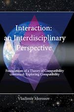 AN INTERDISCIPLINARY PERSPECTIVE FOUNDATIONS OF A THEORY OF COMPATIBILITY CONTINUED: EXPLORING COMPATIBILITY