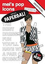 Bad Gal Papergal! (Mels Pop Icons)