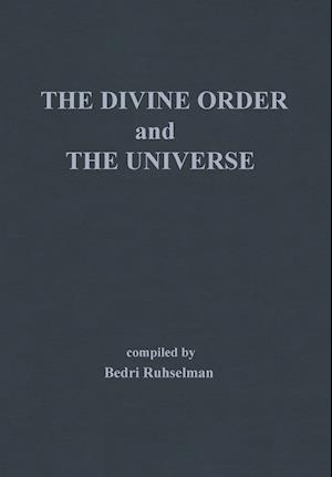 The Divine Order and the Universe
