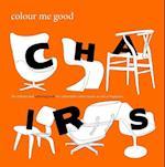 Colour Me Good Chairs (Colour Me Good)