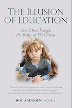 The Illusion of Education: How School Designs the Ability of The Citizen