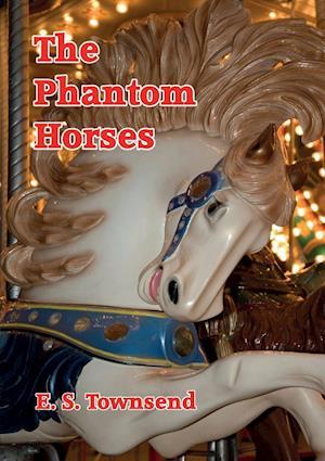 The Phantom Horses