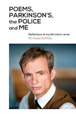 Poems, Parkinson's, the Police and Me af Hywel Griffiths