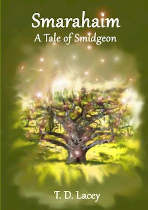Smarahaim (A Tale of Smidgeon)