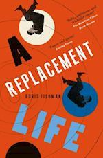 REPLACEMENT LIFE af Boris Fishman