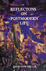 Reflections on Postmodern Life af MR David Dow Millar