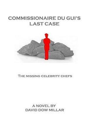 Bog, paperback Commissionaire Du GUI's Last Case af MR David Dow Millar