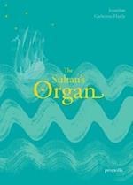 The Sultan's Organ