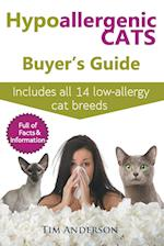 Hypoallergenic Cats Buyer's Guide. Includes All 14 Low-Allergy Cat Breeds. Full of Facts & Information for People with Cat Allergies.