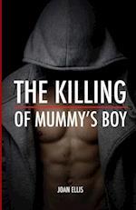 The Killing of Mummy's Boy af Joan Ellis