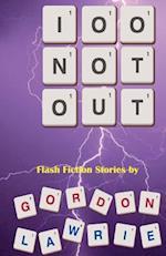 100 Not Out af Gordon Lawrie