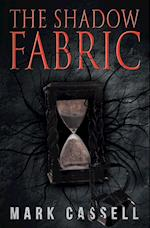 The Shadow Fabric af Mark Cassell