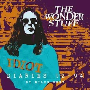 The Wonder Stuff Diaries '92 - '94