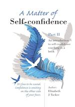 A Matter of Self-confidence - Part II
