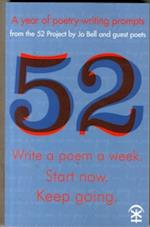 52: Write a Poem a Week. Start Now. Keep Going af Jo Bell