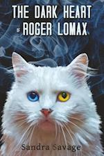 The Dark Heart of Roger Lomax