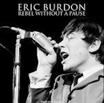Eric Burdon: Rebel Without a Pause