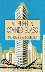 Murder in Stained Glass af Margaret Armstrong