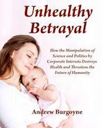 Unhealthy Betrayal