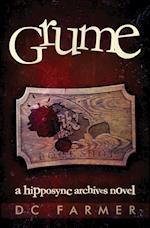 Grume: A Hipposync Archives Novel